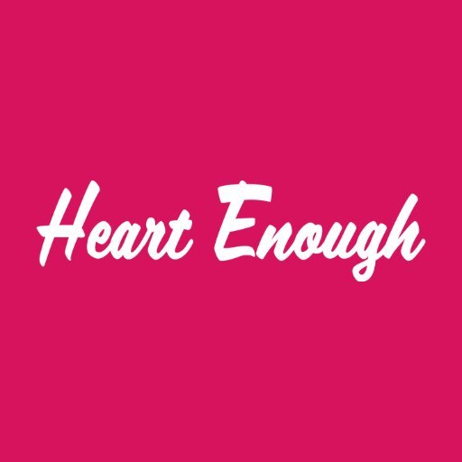 Heart Enough