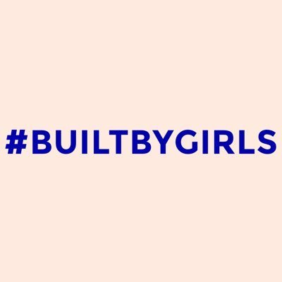 BUILTBYGIRLS