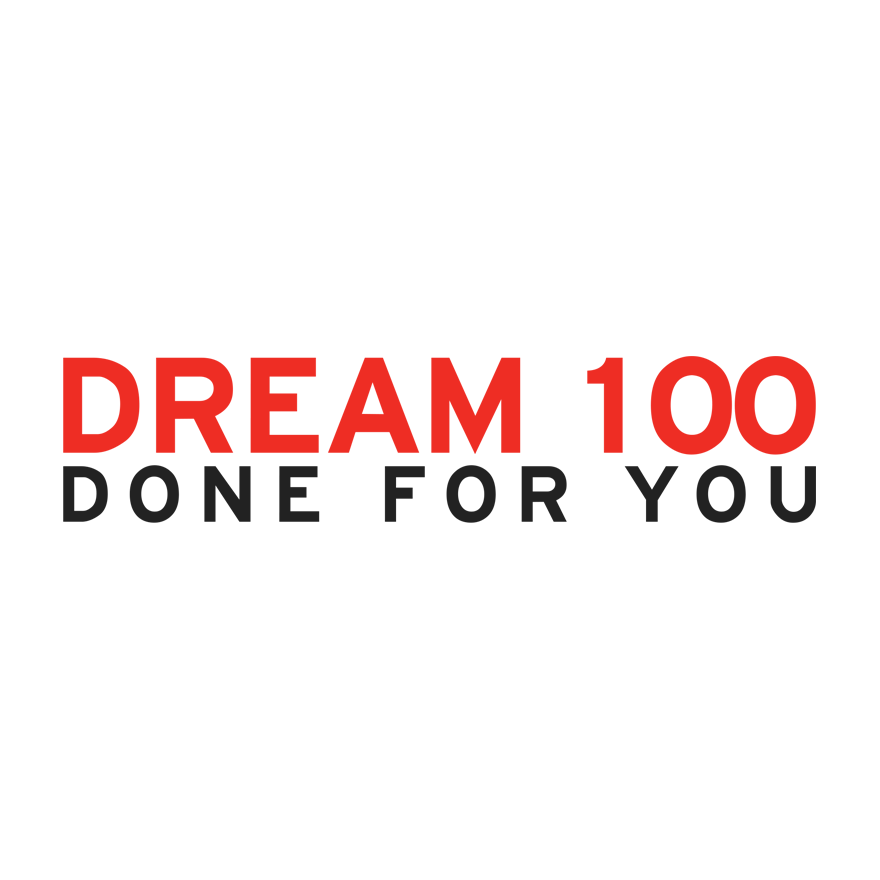 Dream 100 Done For You