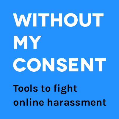 WithoutMyConsent.org