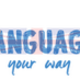 Language Your Way