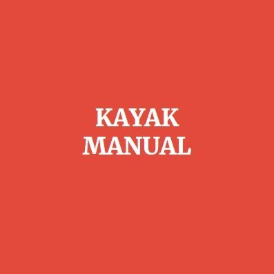Kayak Manual