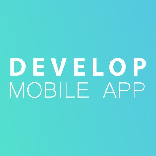 Develop Mobile App