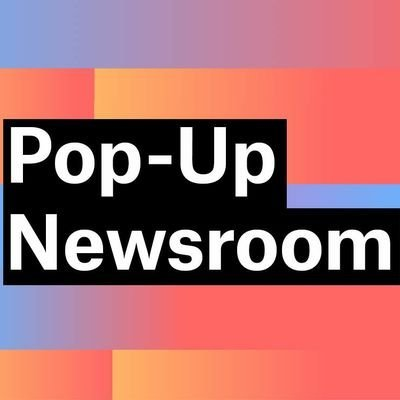Pop Up Newsroom