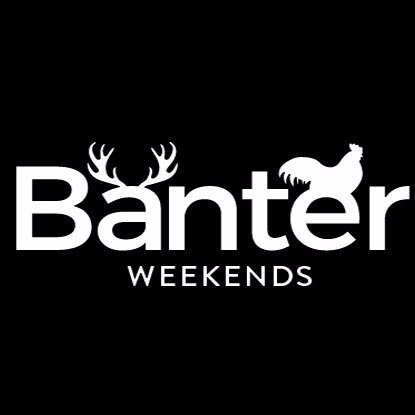 Banter Weekends