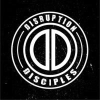 Disruption Disciples