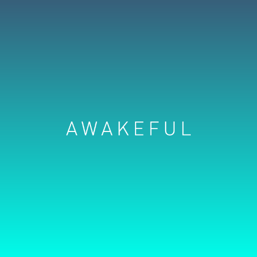 Awakeful